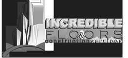 Incredible Floors & Construction Services |  Suwanee, Georgia
